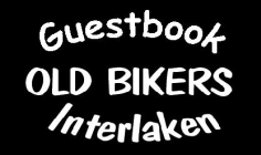 Guestbook Old Bikers Interlaken